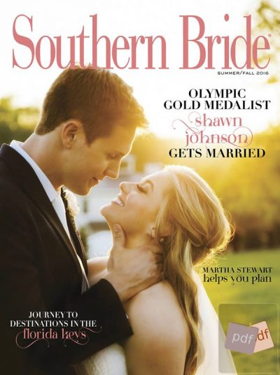 Southern Bride Magazine Summer-Fall 2016 Edition PDF