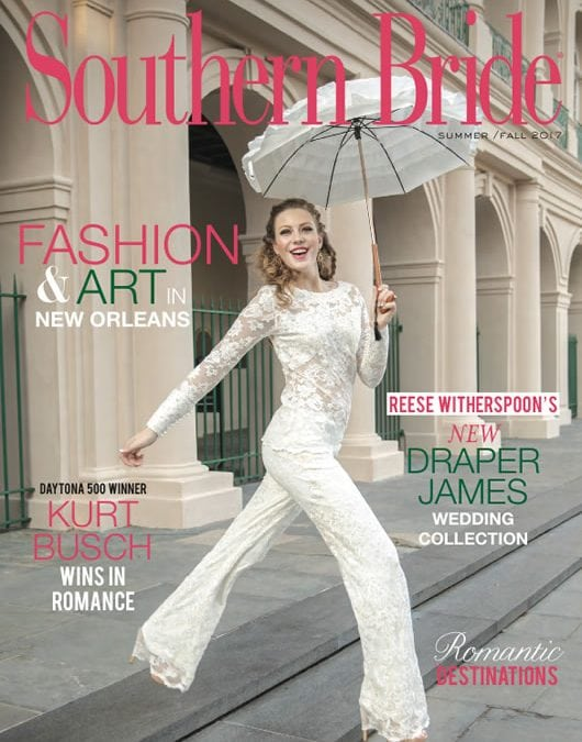 Summer/Fall 2017 Issue of Southern Bride is Here!