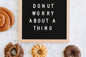 5_Reasons_to_Hire_an_Event_Planner_from_Hollywood_Pop-donut_worry_about_it_Feature_Image